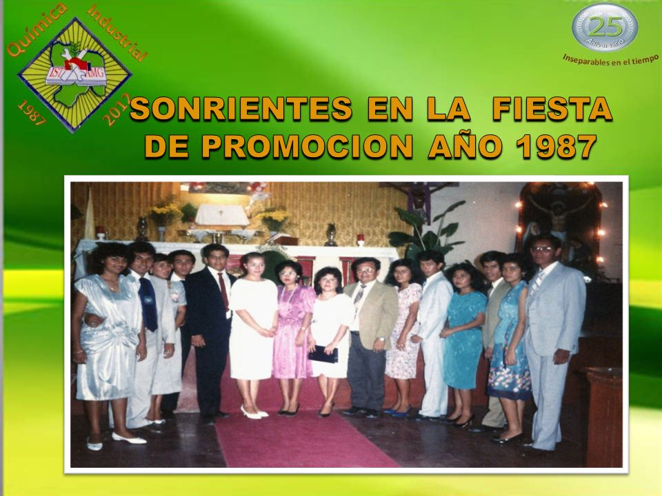 SONRIENTES EN LA FIESTA DE PROMOCION AÑO 1987