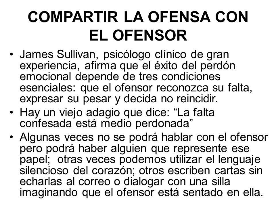 COMPARTIR LA OFENSA CON EL OFENSOR