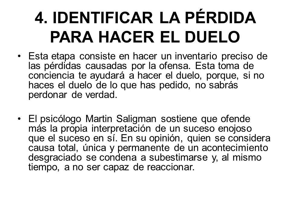4. IDENTIFICAR LA PÉRDIDA PARA HACER EL DUELO