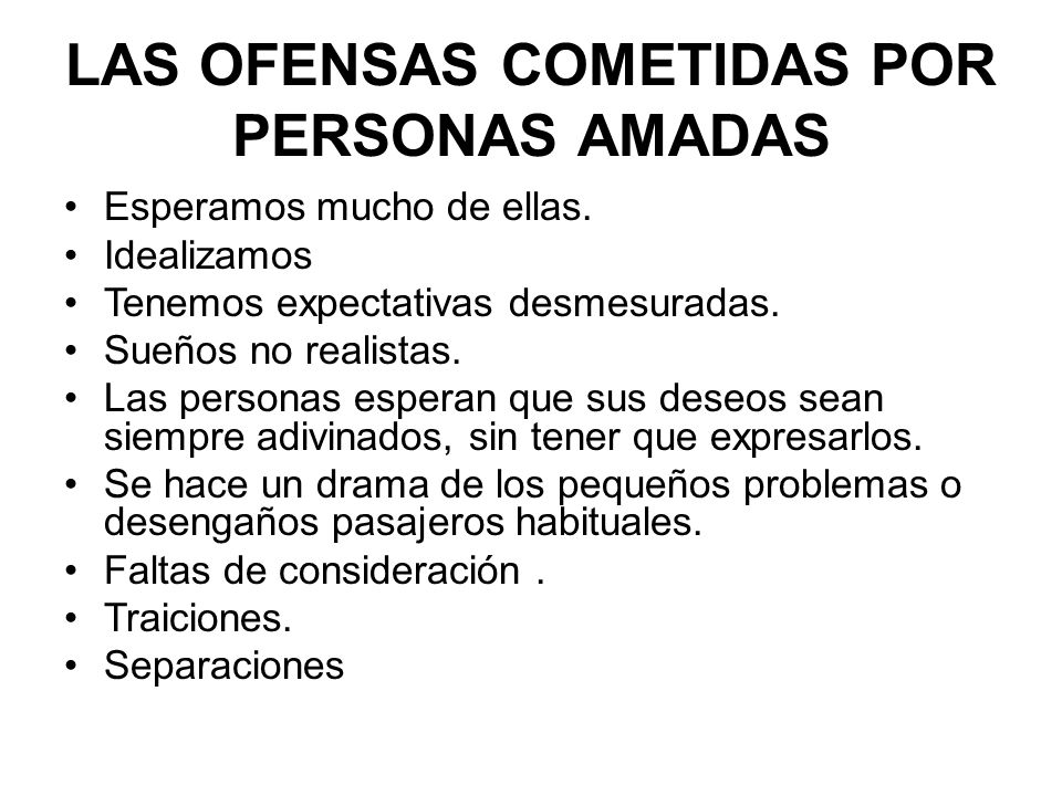 LAS OFENSAS COMETIDAS POR PERSONAS AMADAS