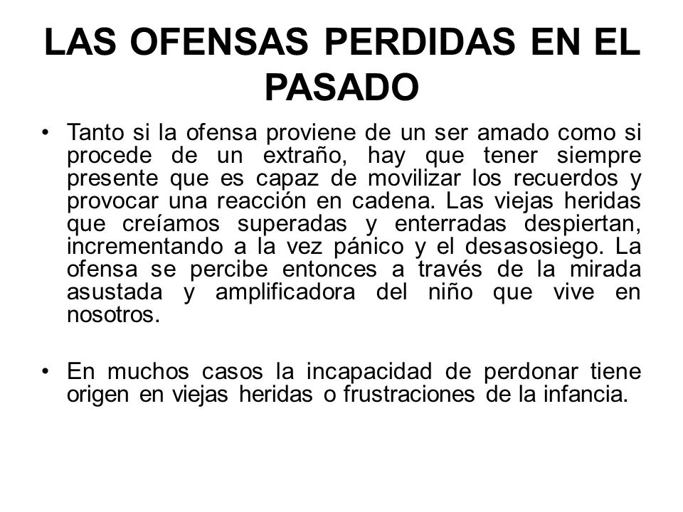 LAS OFENSAS PERDIDAS EN EL PASADO