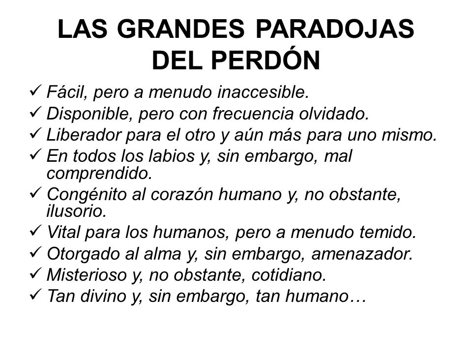 LAS GRANDES PARADOJAS DEL PERDÓN