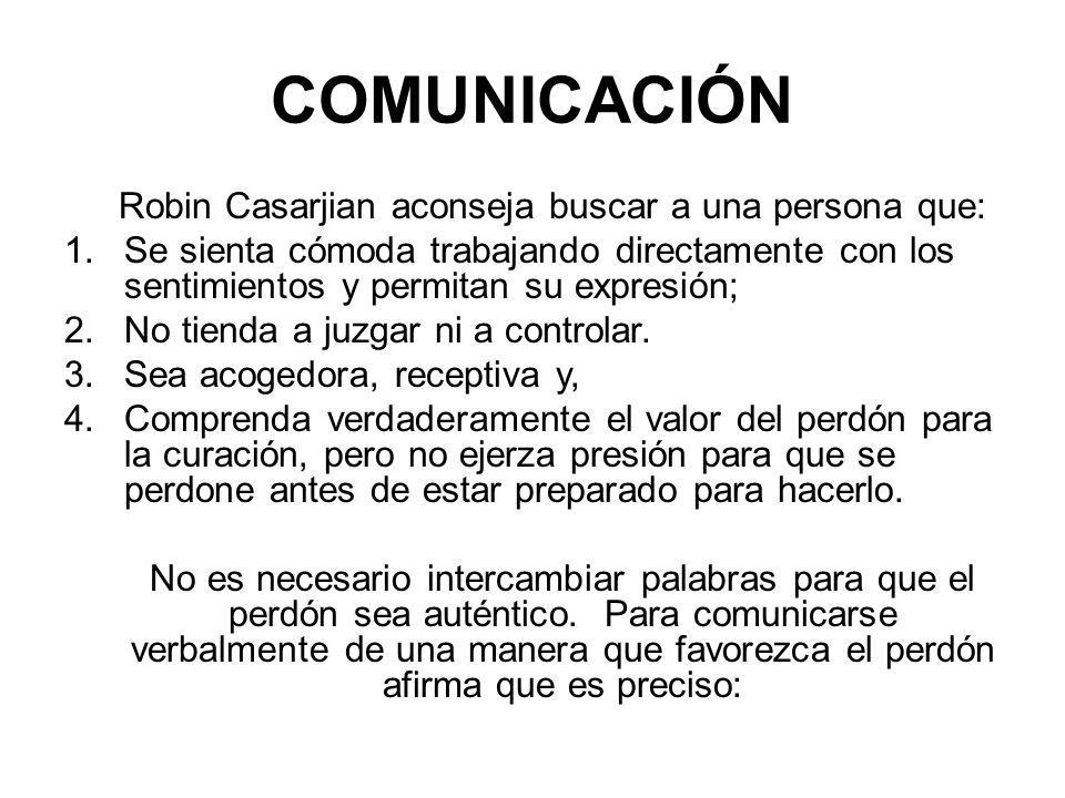 Robin Casarjian aconseja buscar a una persona que: