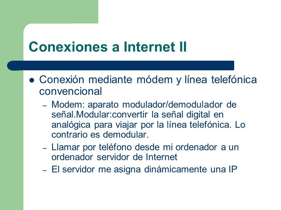 Conexiones a Internet II