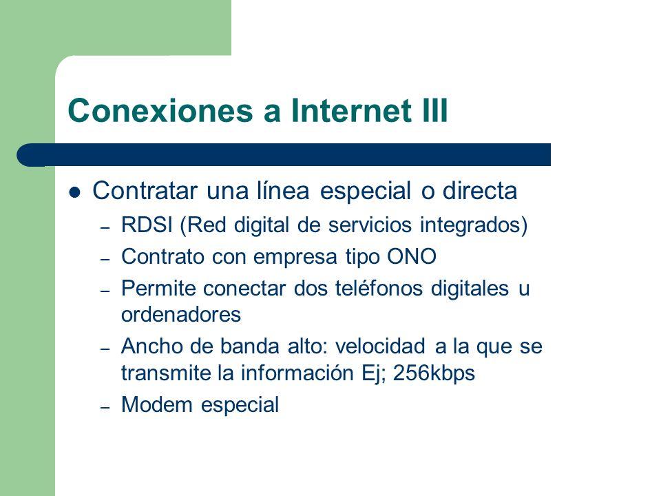 Conexiones a Internet III