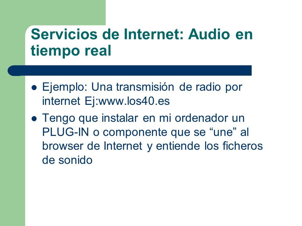 Servicios de Internet: Audio en tiempo real