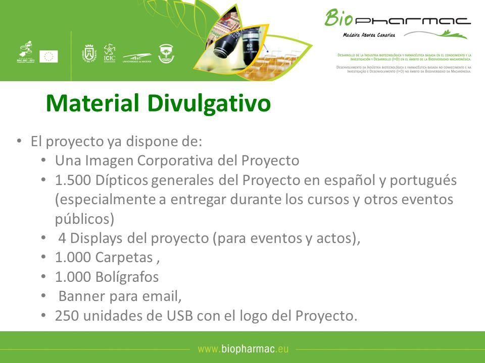 Material Divulgativo El proyecto ya dispone de: