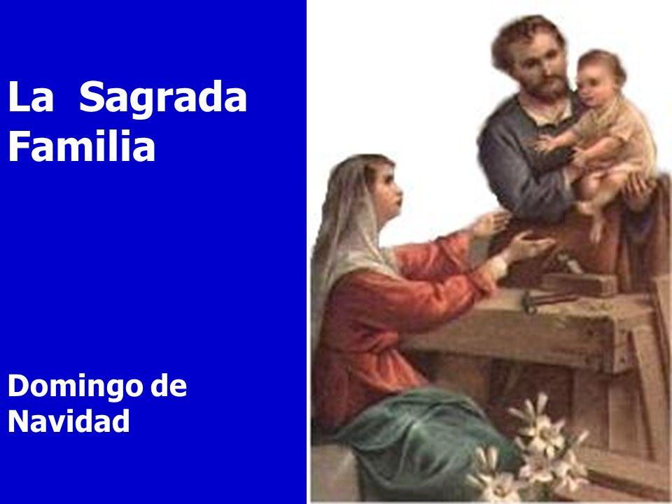 La Sagrada Familia Domingo de Navidad
