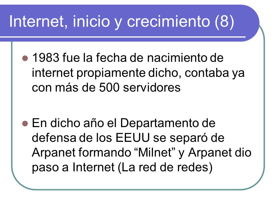 Internet, inicio y crecimiento (8)