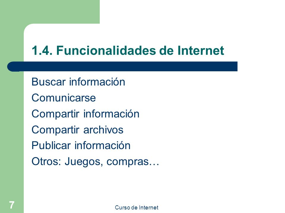 1.4. Funcionalidades de Internet