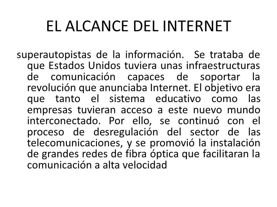 EL ALCANCE DEL INTERNET