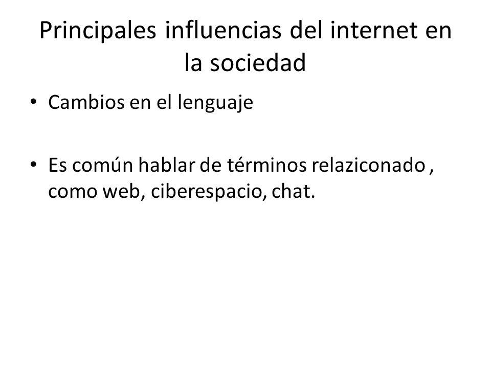Principales influencias del internet en la sociedad