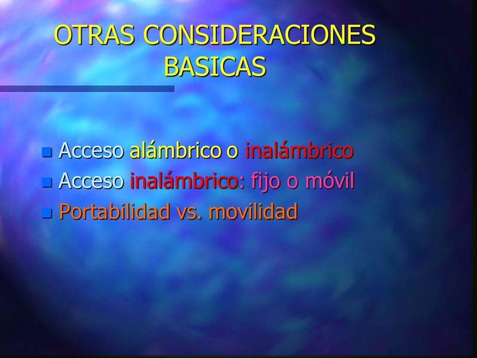 OTRAS CONSIDERACIONES BASICAS