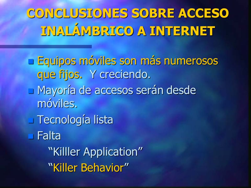 CONCLUSIONES SOBRE ACCESO INALÁMBRICO A INTERNET