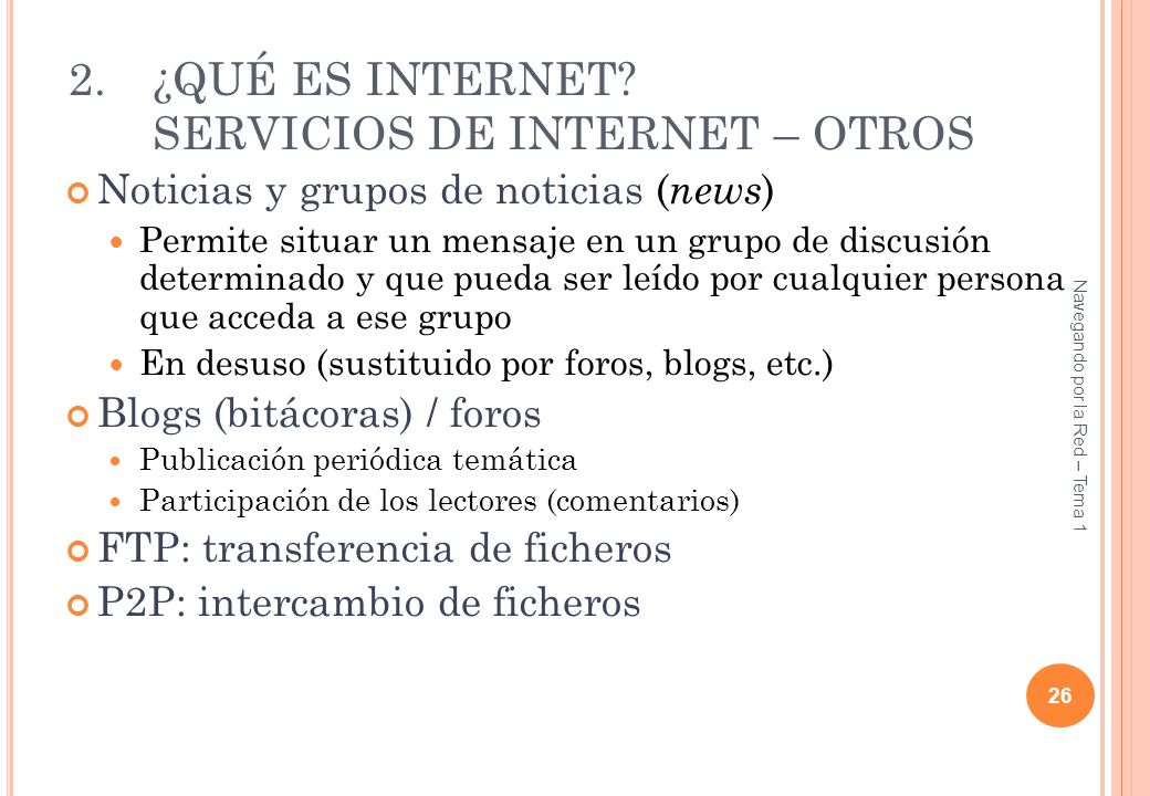 ¿QUÉ ES INTERNET SERVICIOS DE INTERNET – OTROS