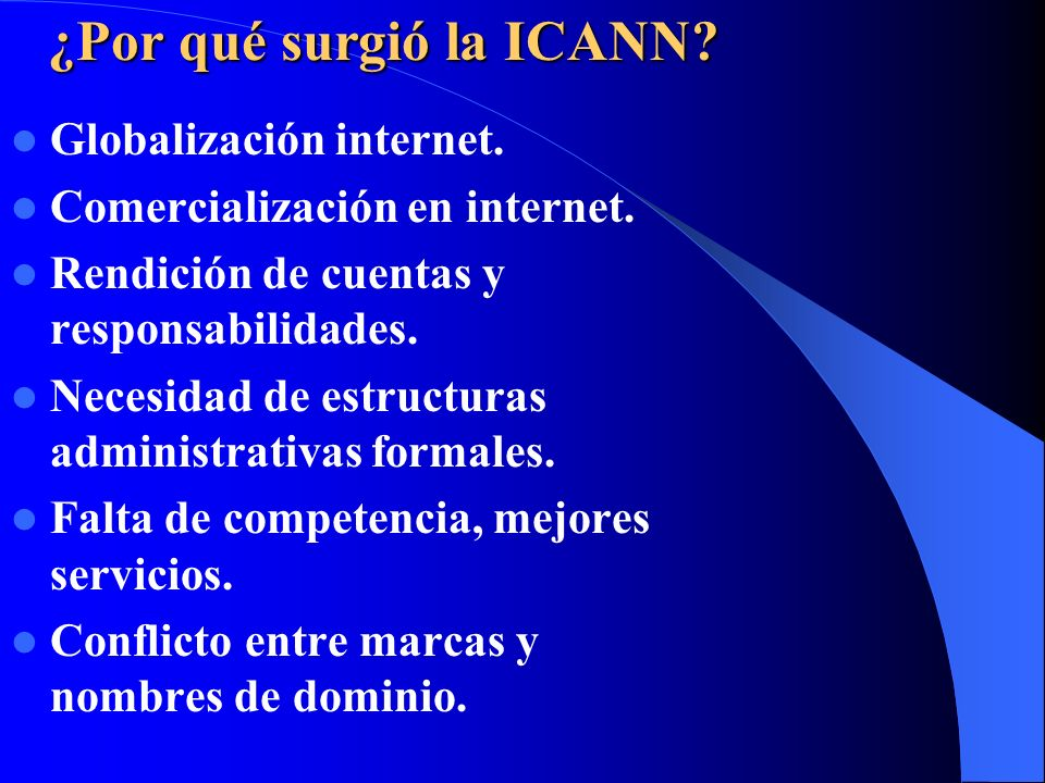 ¿Por qué surgió la ICANN