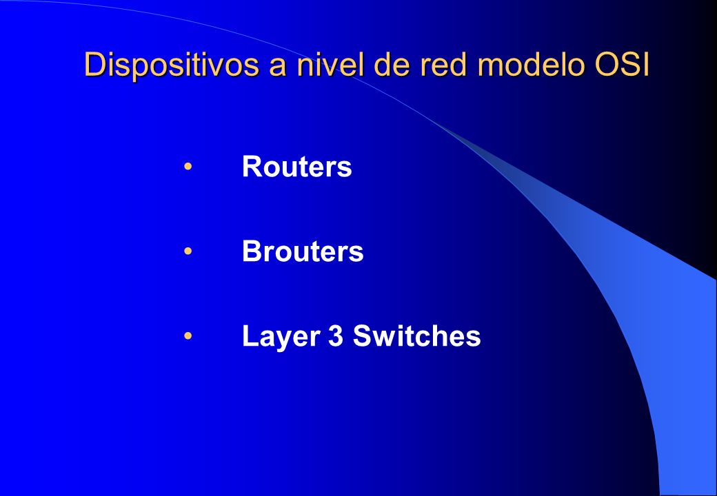 Dispositivos a nivel de red modelo OSI