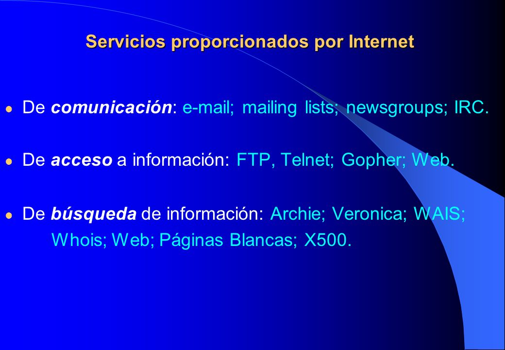 Servicios proporcionados por Internet