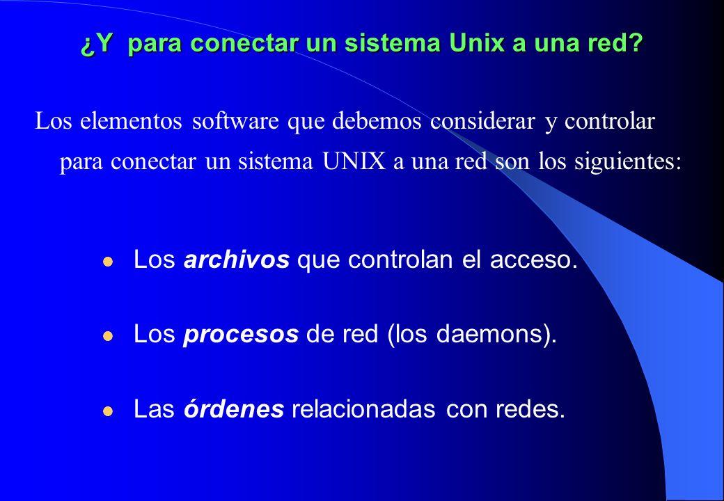 ¿Y para conectar un sistema Unix a una red