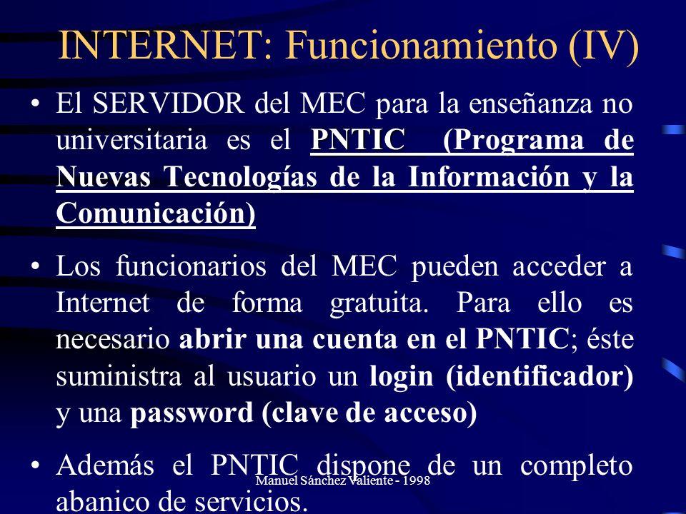 INTERNET: Funcionamiento (IV)