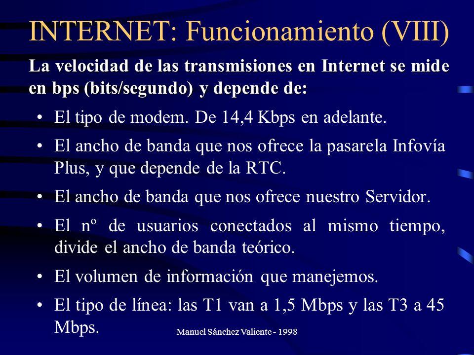 INTERNET: Funcionamiento (VIII)
