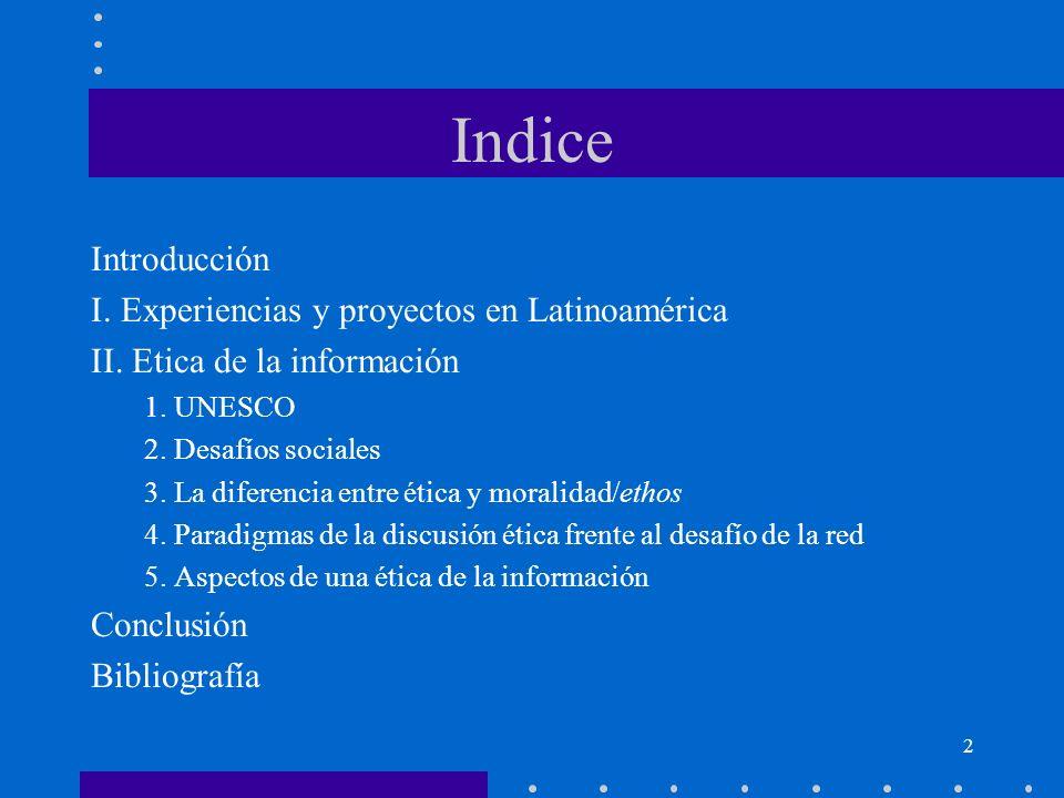 Indice Introducción I. Experiencias y proyectos en Latinoamérica