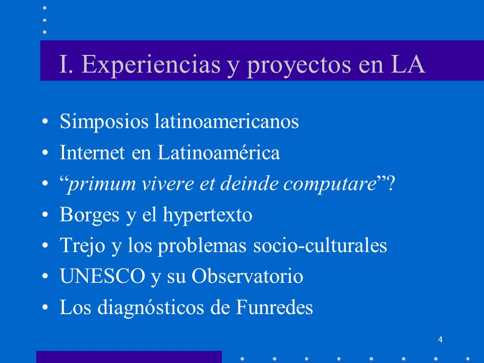 I. Experiencias y proyectos en LA