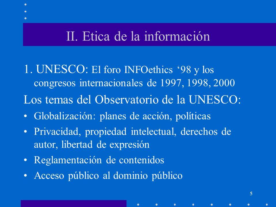 II. Etica de la información