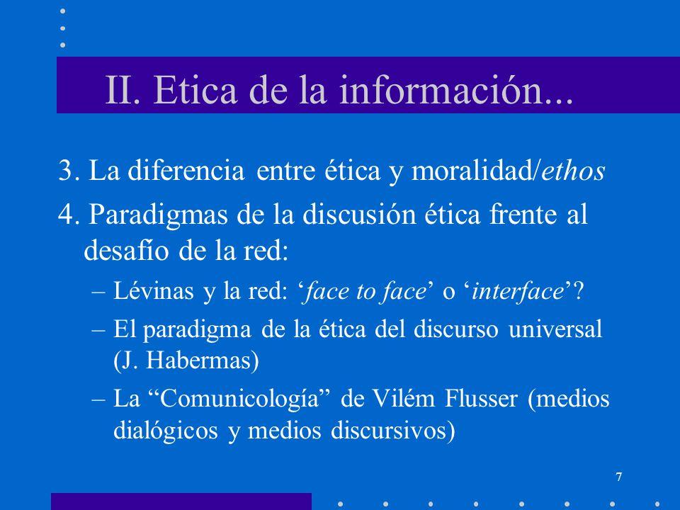 II. Etica de la información...