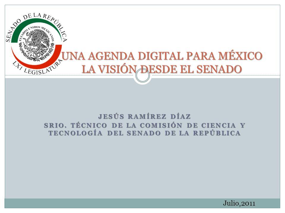UNA AGENDA DIGITAL PARA MÉXICO LA VISIÓN DESDE EL SENADO