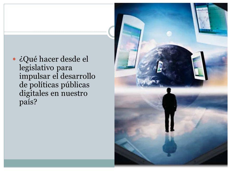 ¿Qué hacer desde el legislativo para impulsar el desarrollo de políticas públicas digitales en nuestro país