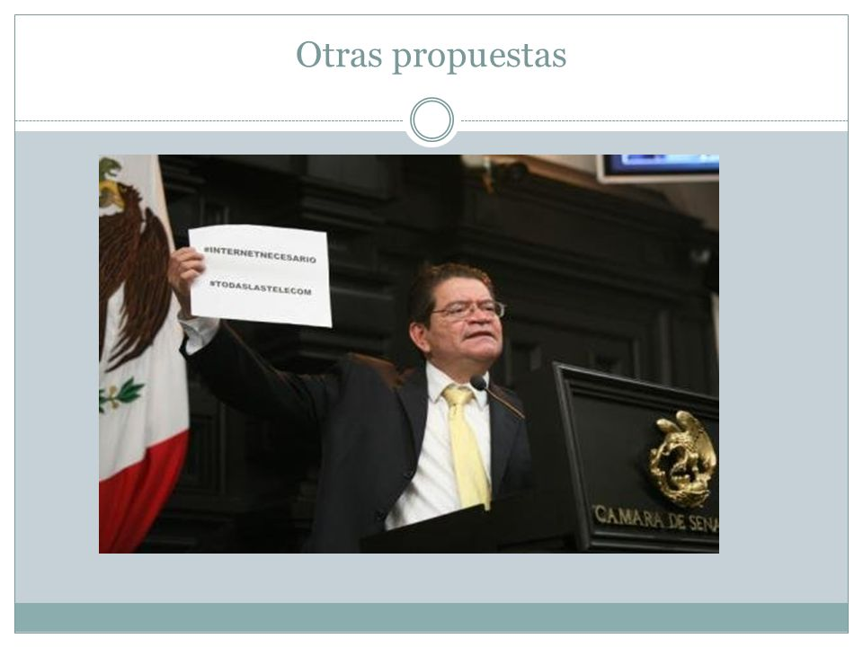 Otras propuestas