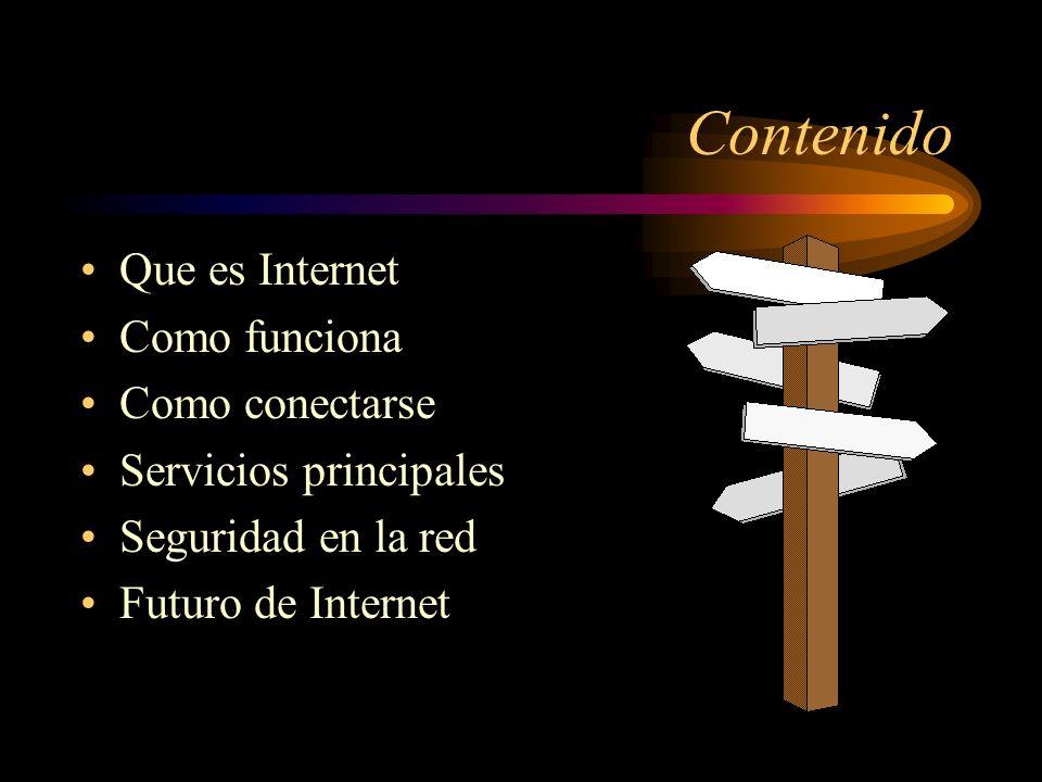 Contenido Que es Internet Como funciona Como conectarse