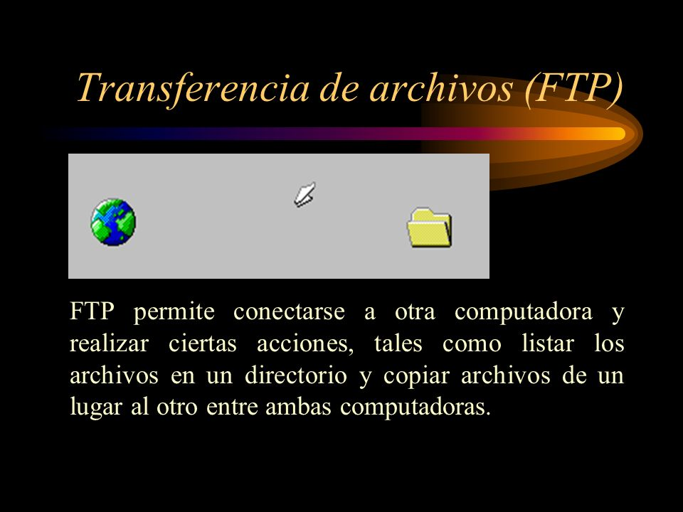 Transferencia de archivos (FTP)