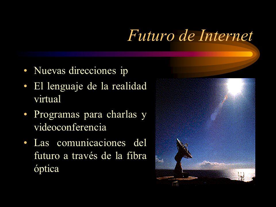 Futuro de Internet Nuevas direcciones ip