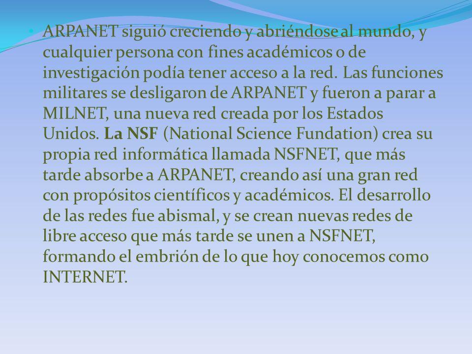 ARPANET siguió creciendo y abriéndose al mundo, y cualquier persona con fines académicos o de investigación podía tener acceso a la red.