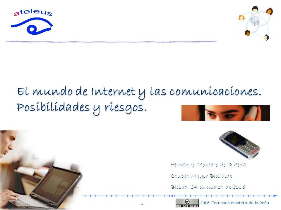 El mundo de Internet y las comunicaciones. Posibilidades y riesgos.