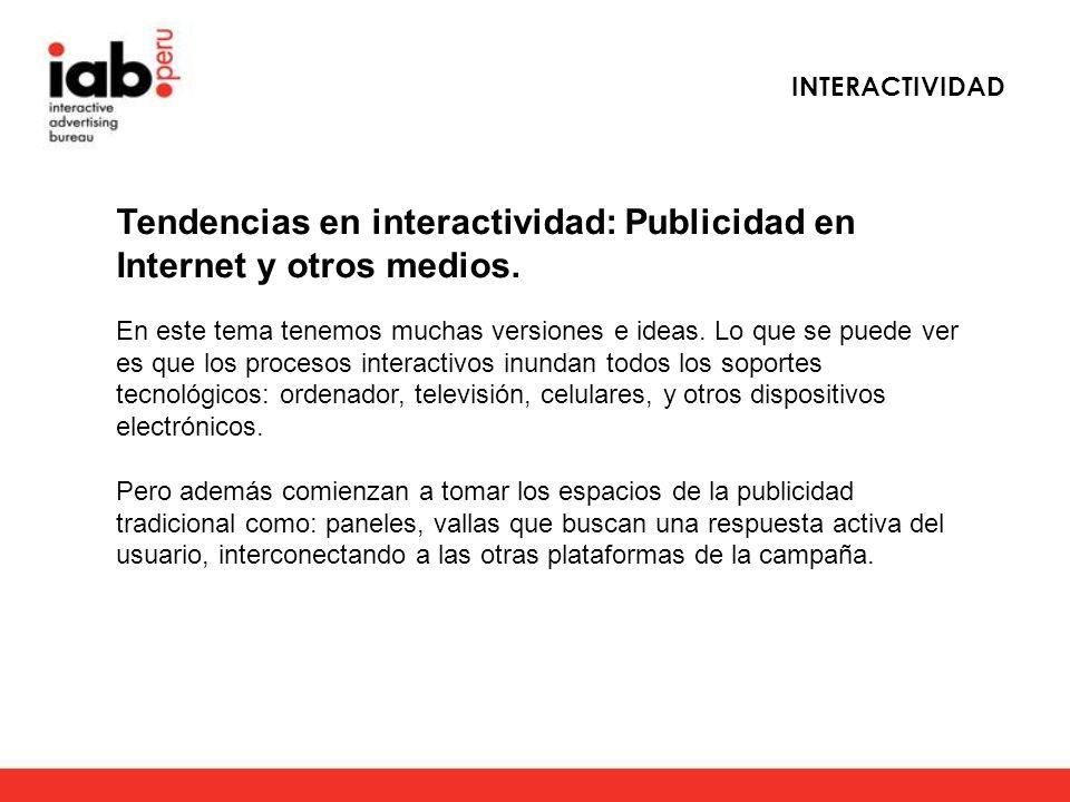 Tendencias en interactividad: Publicidad en Internet y otros medios.
