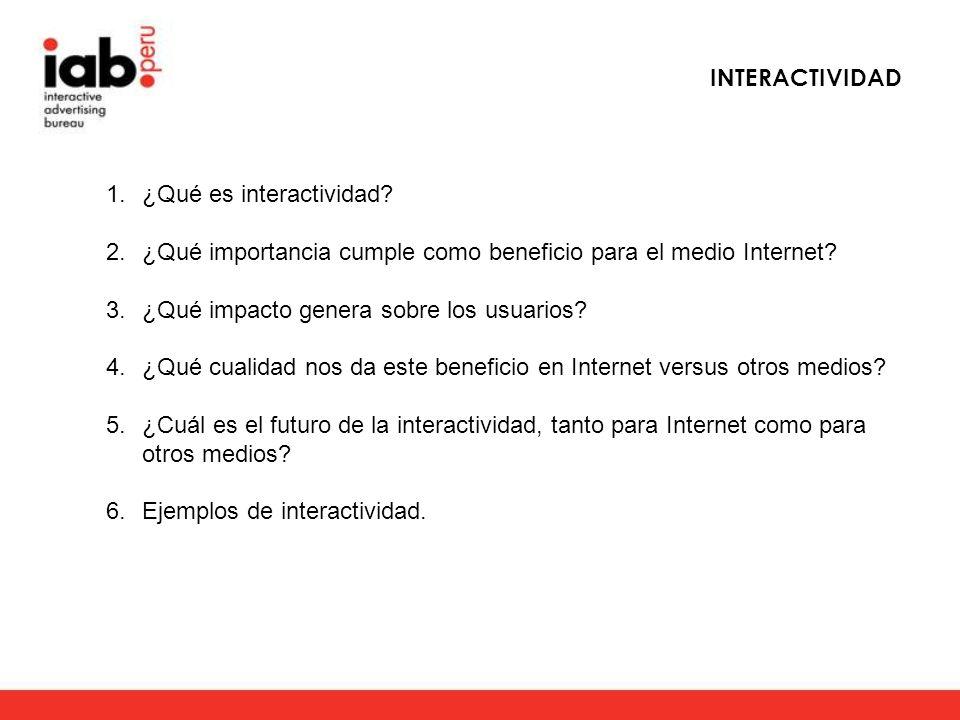 INTERACTIVIDAD ¿Qué es interactividad ¿Qué importancia cumple como beneficio para el medio Internet
