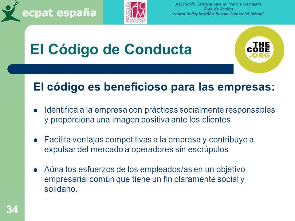 El Código de Conducta El código es beneficioso para las empresas: