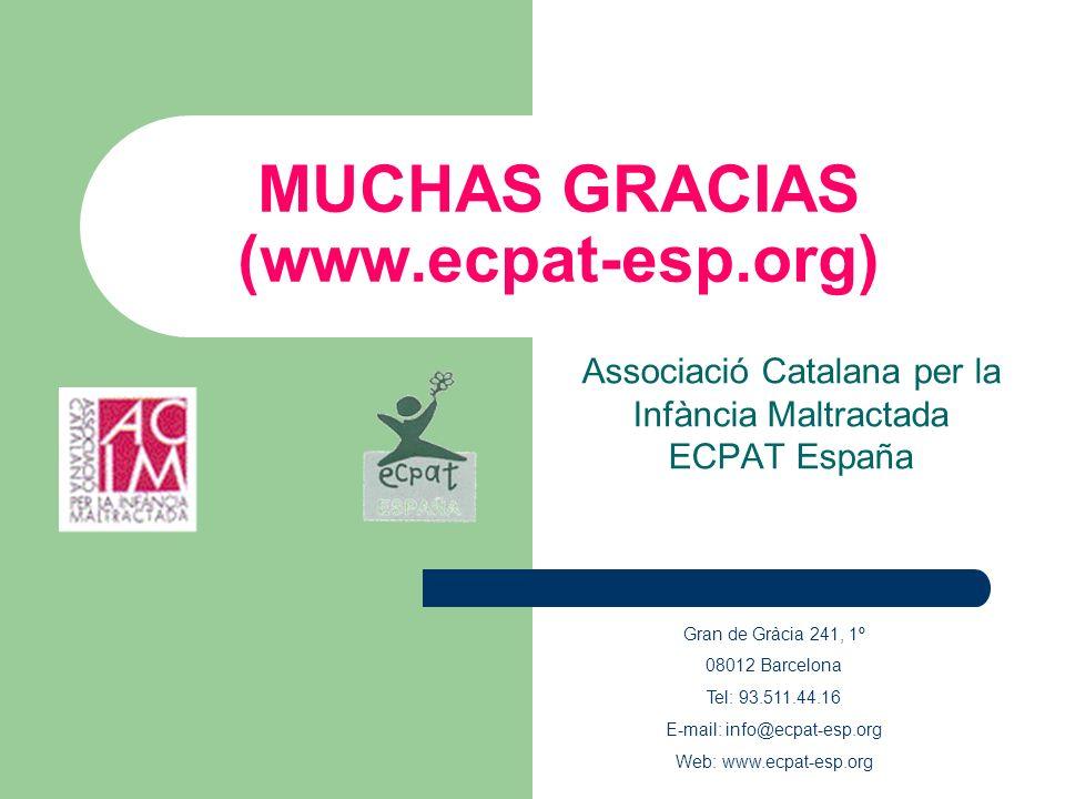 MUCHAS GRACIAS (www.ecpat-esp.org)