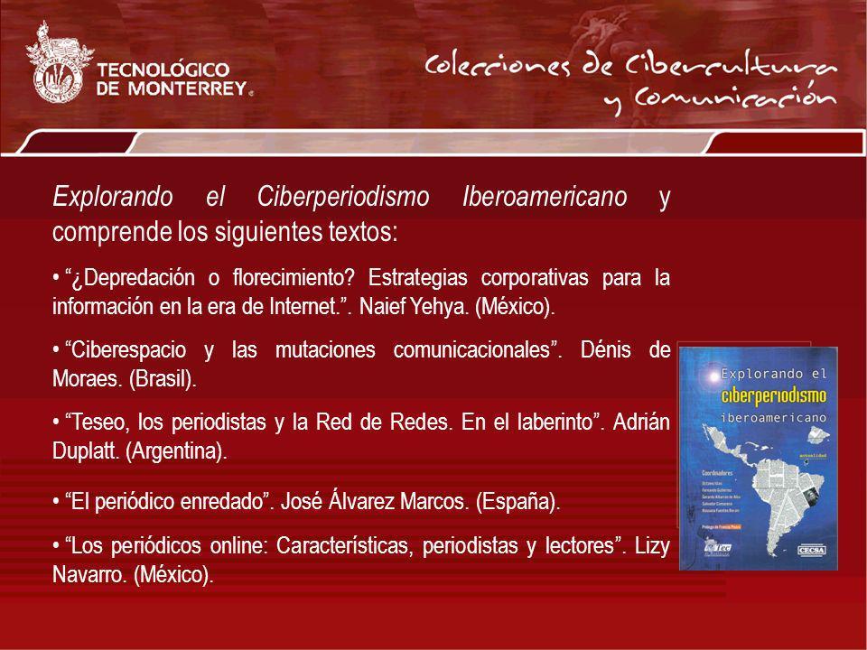 Explorando el Ciberperiodismo Iberoamericano y comprende los siguientes textos: