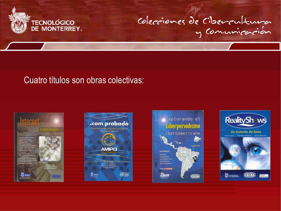 Cuatro títulos son obras colectivas: