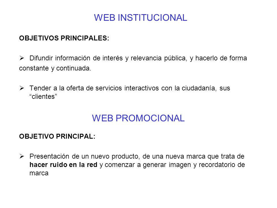 WEB INSTITUCIONAL WEB PROMOCIONAL OBJETIVOS PRINCIPALES: