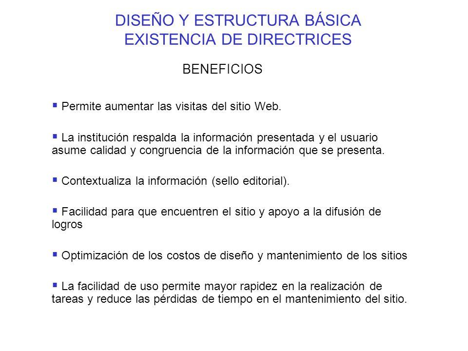 DISEÑO Y ESTRUCTURA BÁSICA EXISTENCIA DE DIRECTRICES