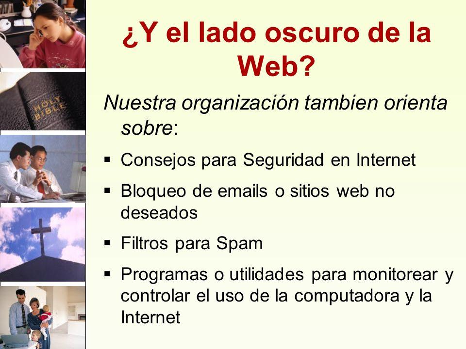 ¿Y el lado oscuro de la Web