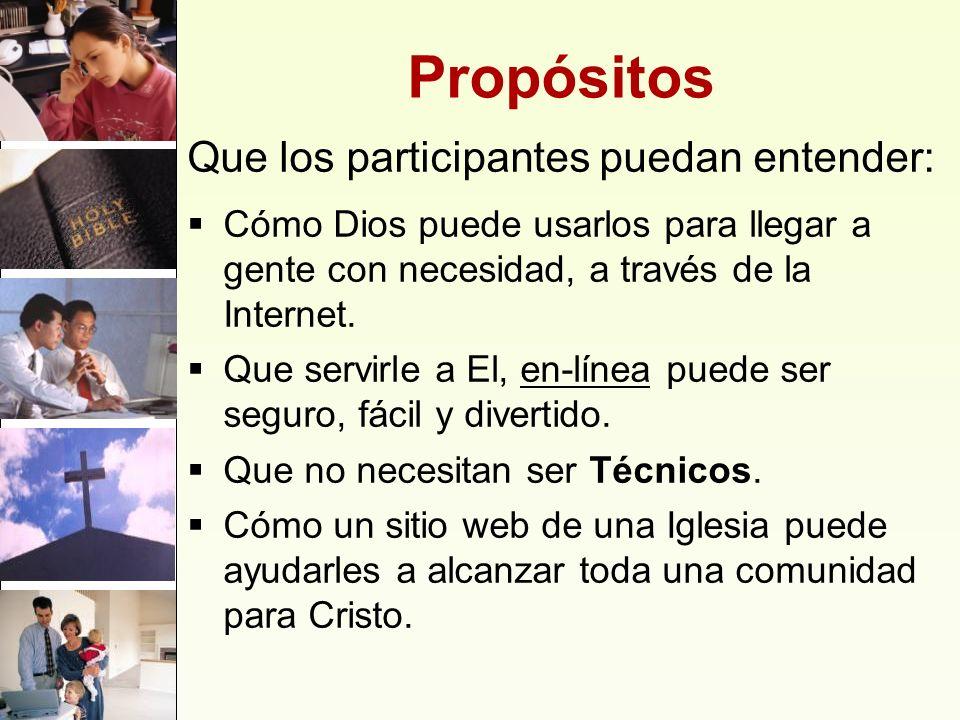 Propósitos Que los participantes puedan entender: