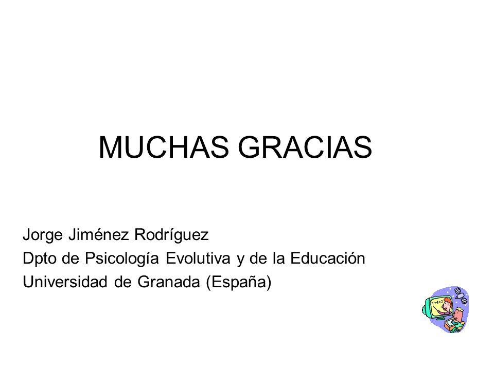 MUCHAS GRACIAS Jorge Jiménez Rodríguez