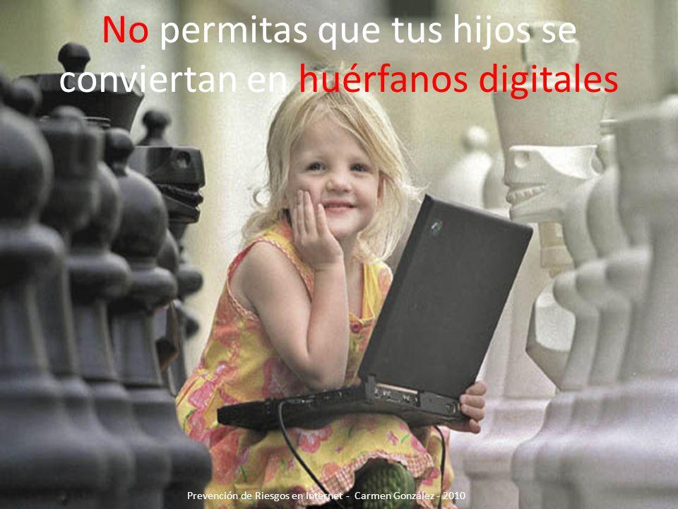 No permitas que tus hijos se conviertan en huérfanos digitales