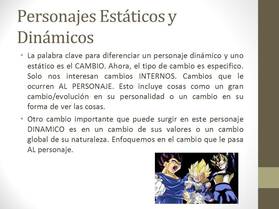Personajes Estáticos y Dinámicos